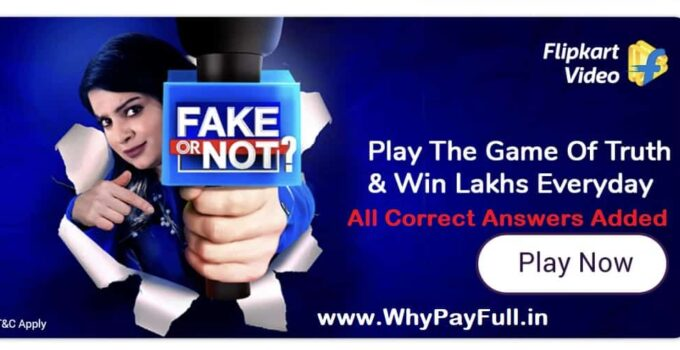flipkart fake or not fake quiz answers