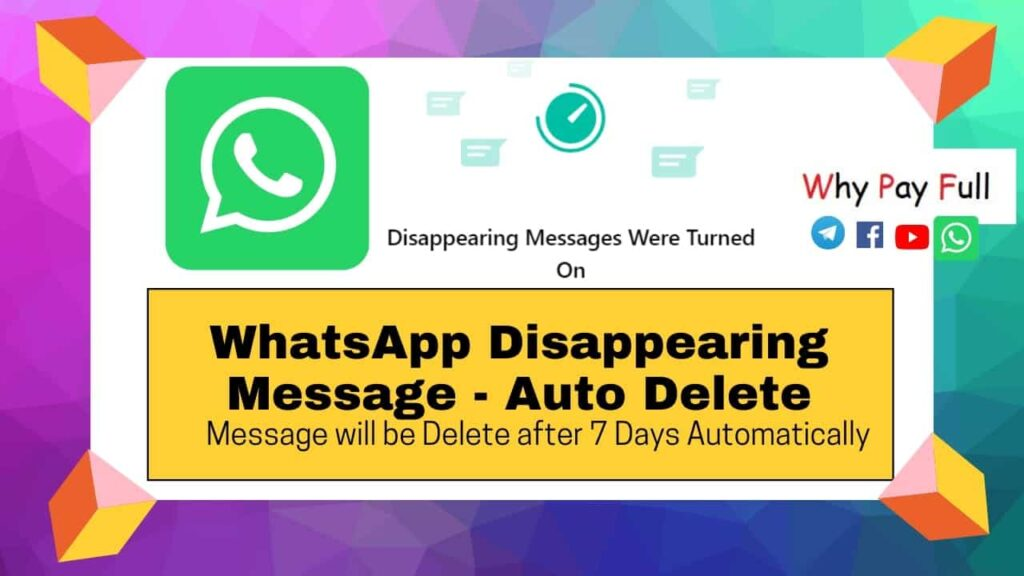 Whatsapp Disappearing Messages - Auto Delete Messages | New Feature