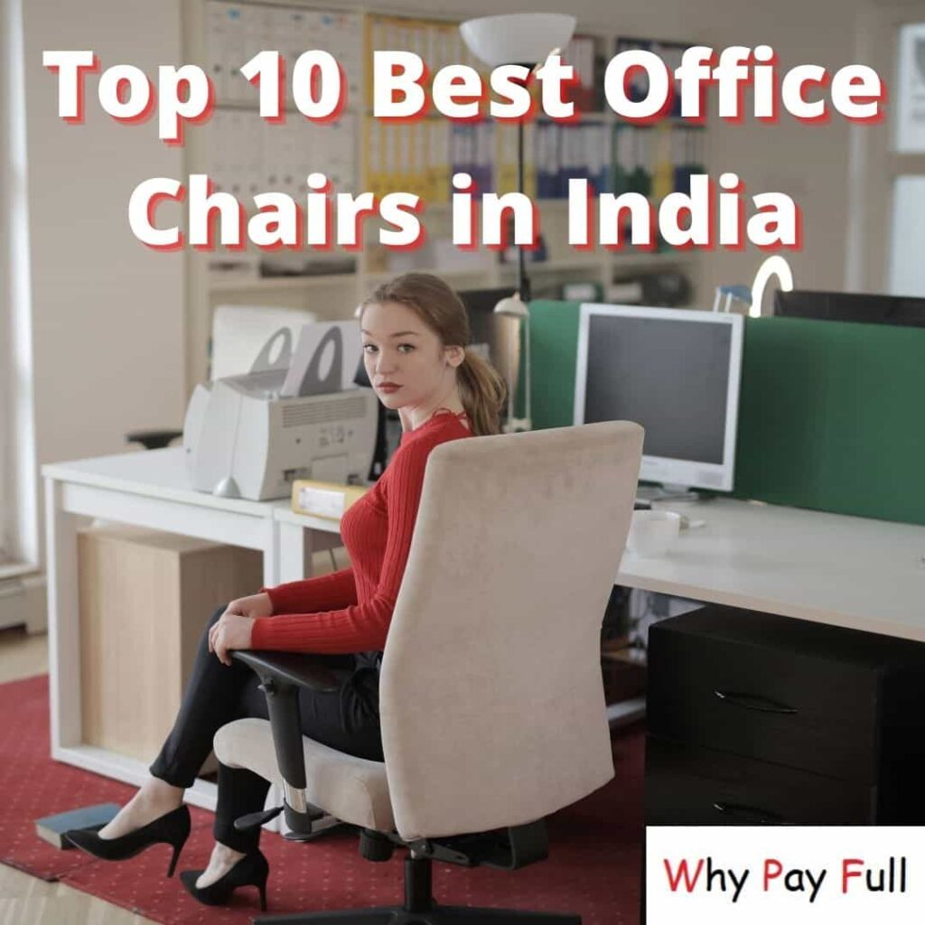 Top 10 Best Office Chairs - Gaming Chairs in India
