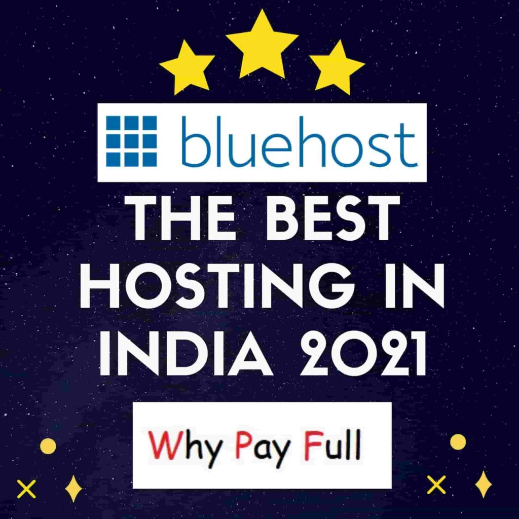 Bluehost The Best Hosting in India 2021